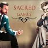 Sacred Games (Netflix) - Intro Theme (192  Kbps)