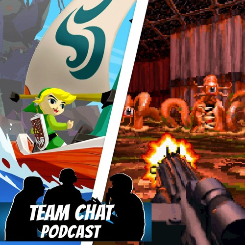 Our Top 10 Games: Part 3 - Team Chat Podcast Episode 127