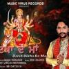 darsh dikha de maa    Kulwinder Mattu    lyrics.jagga nikkuwal    label.music virus records
