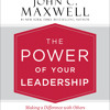 THE POWER OF YOUR LEADERSHIP by John C. Maxwell, Matt Kugler Read by Matt Kugler - Audiobook Excerpt