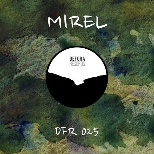 MIREL - SINCRONICITATE EP (DFR025)
