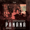 L.A.X – PANANA (Prod. by Spotless) + LYRICS
