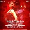 Wajah Tum Ho X Beautiful X Children (Trance Mashup) Dj Dalal London