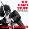 THE HARD STUFF by Wayne Kramer. Read by the Author -Audiobook Excerpt