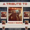 A Tribute To Mood II Swing - mixed by Moodyzwen