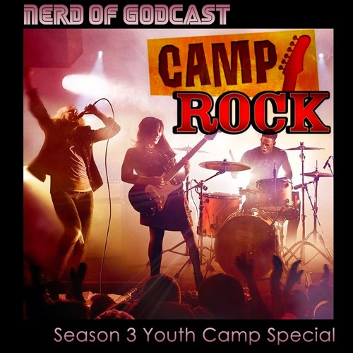 Season 3 Youth Camp Special // Camp Rock