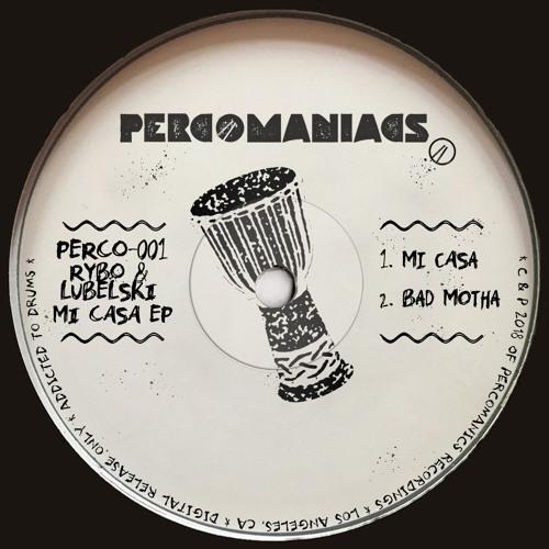 PERCO001 - Mi Casa EP - Lubelski, RYBO