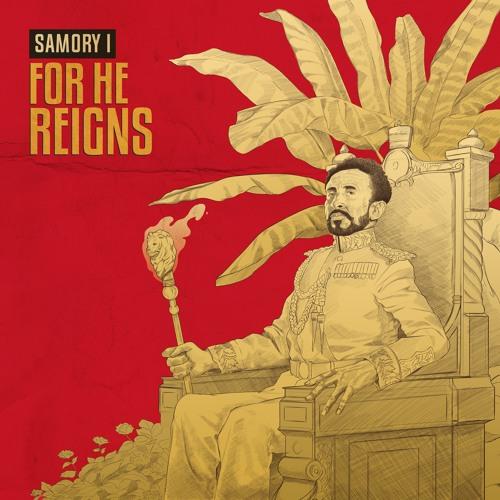 For He Reigns - Samory I - Main Mix