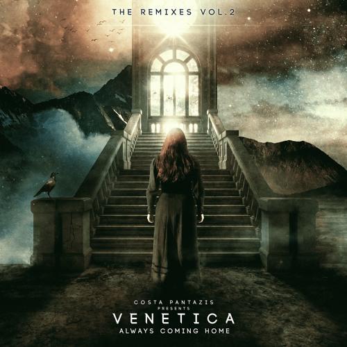 Costa Pantazis Presents. Venetica - Always Coming Home (The Remixes Vol. 2) Preview