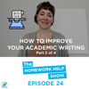 Most Common Academic Words To Improve Your Academic Writing (Part 2/4)|The Homework Help Show EP 24
