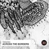 Veliades - Across The Borders (Original Mix) [BCSA]