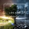 LIFE AND DEATH - DESHAUN