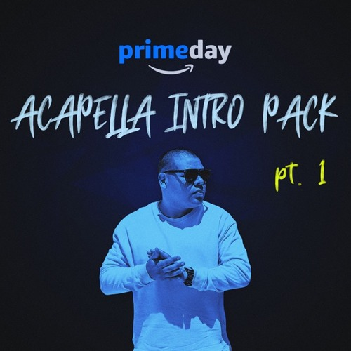 DJ Primetyme - Prime Day - Acapella Intro Pack (Part 1) by