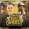 MC CJ E MC LEOZIN - ESTILO CAFAJESTE - DJ PH DA SERRA, DJ VITIN DO PC E CJ