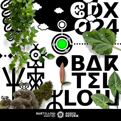 Codex Naturae Guest Mix 024: Bartellow