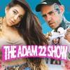 The Adam22 Show #14: Lena The Plug Goes Off