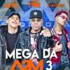 MC KAIO, MC FROG E MC DANONE - MEGA DA A2M PRT 3 - PROD. MC FROG
