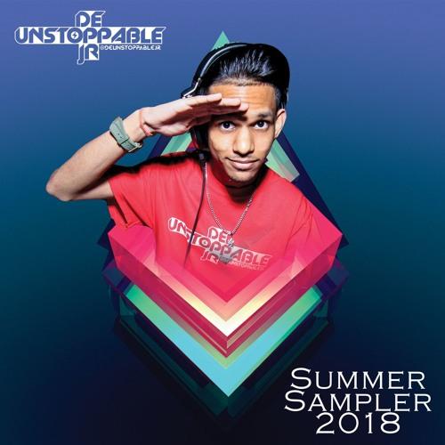 Summer Sampler 2018 - Mixed By: @deUnstoppableJR