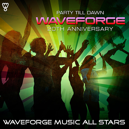 WMAS - Waveforge 20th Anniversary (Party Till Dawn)
