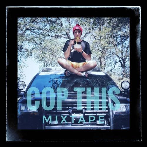 """Cop This Mixtape""."