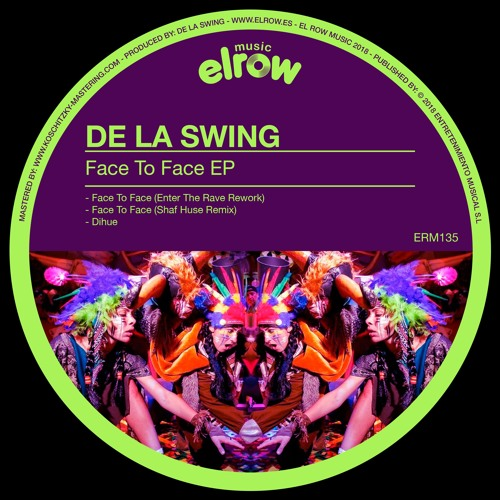 ERM135_DE LA SWING - FACE TO FACE EP (Available July 20th, 2018)