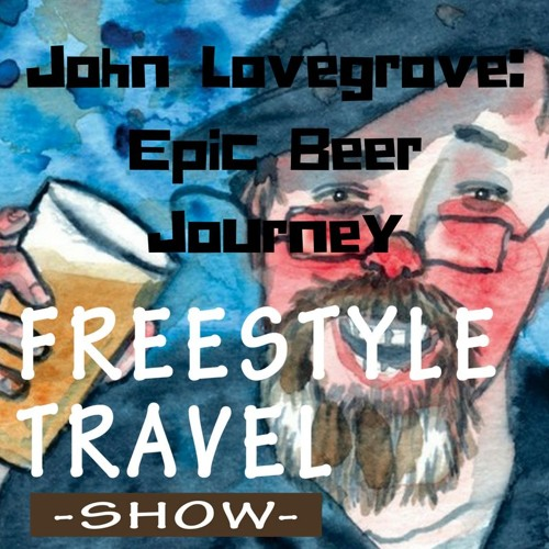 #31 - John Lovegrove: Epic Beer Journey