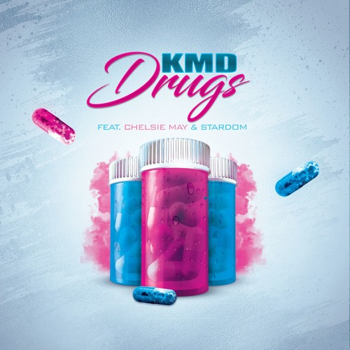 KMD - Drugs (feat. Chelsie May & Stardom)