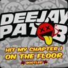 Download Pat B - Hit My Chapter 1 On The Floor Mp3