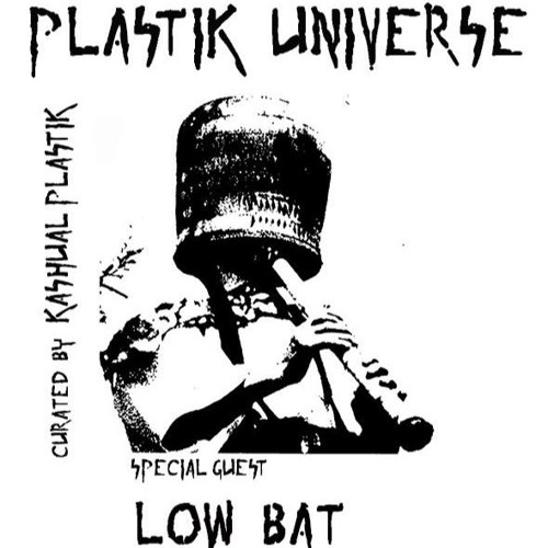 Plastik Universe #24 with Low Bat