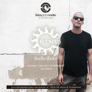 Remo - Ibiza Global Radio (Rebirth Radio Show) 2018-07-16 Artwork
