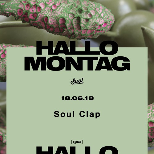 Soul Clap (Bamboozle & Lonely C) all day long @ Hallo Montag Open Air #08 (18.06.2018)