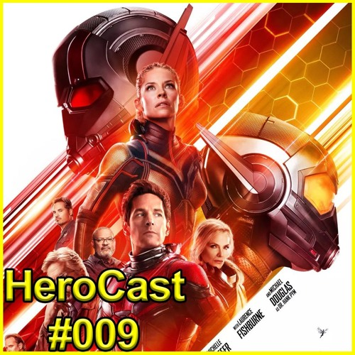 HeroCast 009 - Homem Formiga e a Vespa