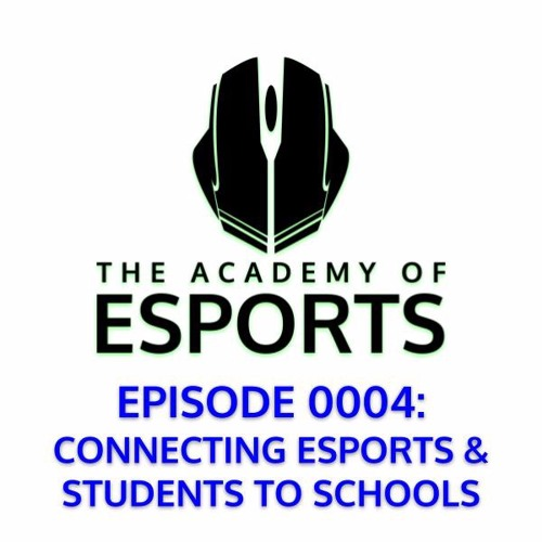 Connecting Esports and Students to Schools