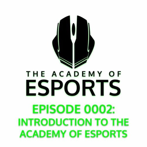 Introduction to The Academy of Esports