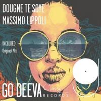 "Massimo Lippoli ""Dougne Te Soye"" (Out July 27th 2018 On Go Deeva Records Classy)"