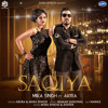 Download Latest Saqiya Mp3 Songs By Mika Singh (RaagSong.org)