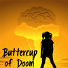 Buttercup Out | Buttercup of Doom 2.10