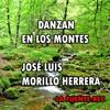DANZAN EN LOS MONTES - JOSÉ LUIS MORILLO HERRERA