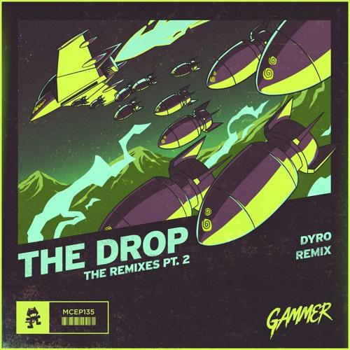Gammer - The Drop (Dyro Remix)