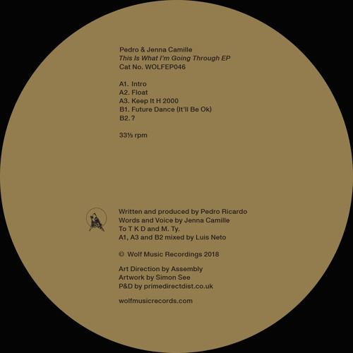 Pedro & Jenna Camille - This Is What I'm Going Through EP (WOLFEP046)