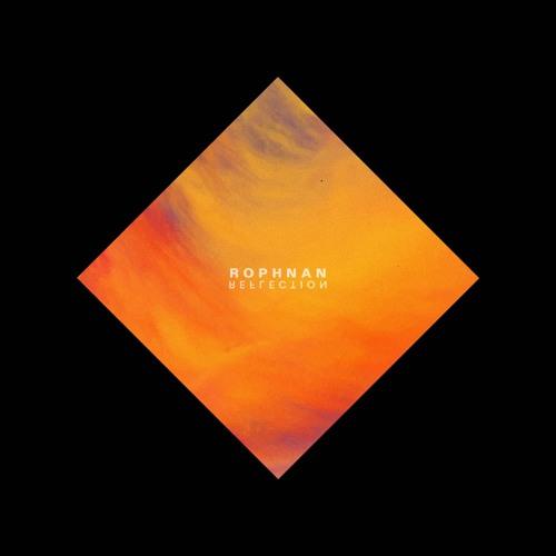 Rophnan - Reflection EP