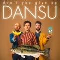 DANSU Don't You Give Up Artwork