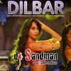 Dilbar (dj Sandman Remix) | Satyameva Jayate | Neha Kakkar | Dhvani Bhanushali | Ikka