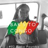 BAKSTOCONGO #02 Radio Poundza