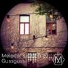 Melodik Session 20 - Gussguss