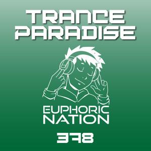 Euphoric Nation - Trance Paradise 378 2018-07-12 Artwork