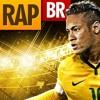 Rap Do Neymar