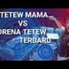 DJ MAMA MUDA TETEW VS DJ MORENA TETEW DJ B.M.C TER
