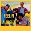 Feelin Alright