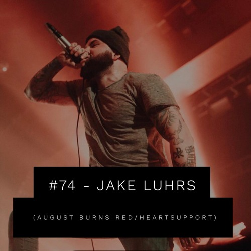 #74 - Jake Luhrs (August Burns Red)